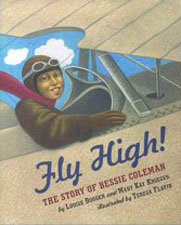 Pathways 2.0: Grade 3 Fly High! The Story of Bessie Coleman Tradebook
