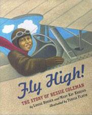 Pathways 2.0: Grade 3 Fly High! The Story of Bessie Coleman Tradebook