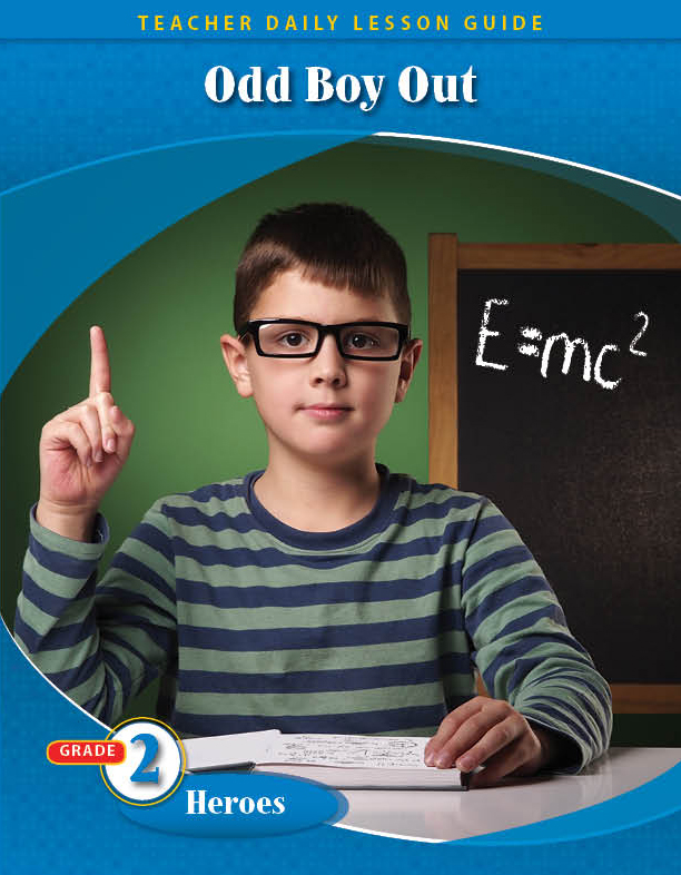 Pathways 2.0: Grade 2 Heroes Unit: Odd Boy Out: Young Albert Einstein Daily Lesson Guide + Teacher Resource 6 Year License