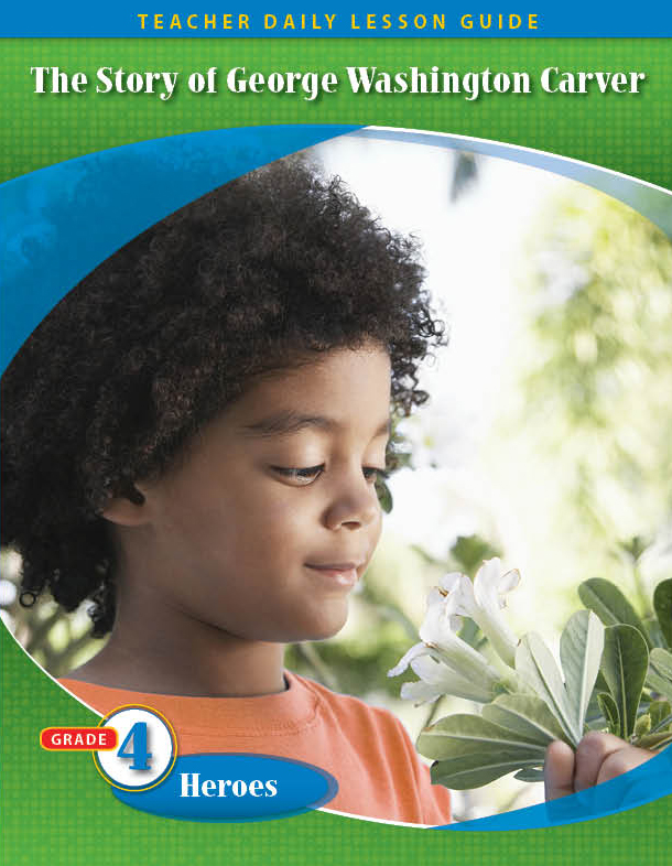 Pathways2.0 Grade 4 Heroes Unit: The Story of George Washington Carver Daily Lesson Guide + 5 Year License
