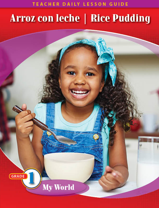 Pathways 2.0: Grade 1 My World Unit: Arroz con Leche/Rice Pudding Daily Lesson Guide + Teacher Resources 6 Year License