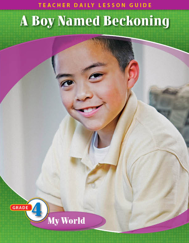 Pathways2.0 Grade 4 My World Unit: A Boy Named Beckoning: The True Story about Dr. Carlos Montezuma Daily Lesson Guide + 5 Year License