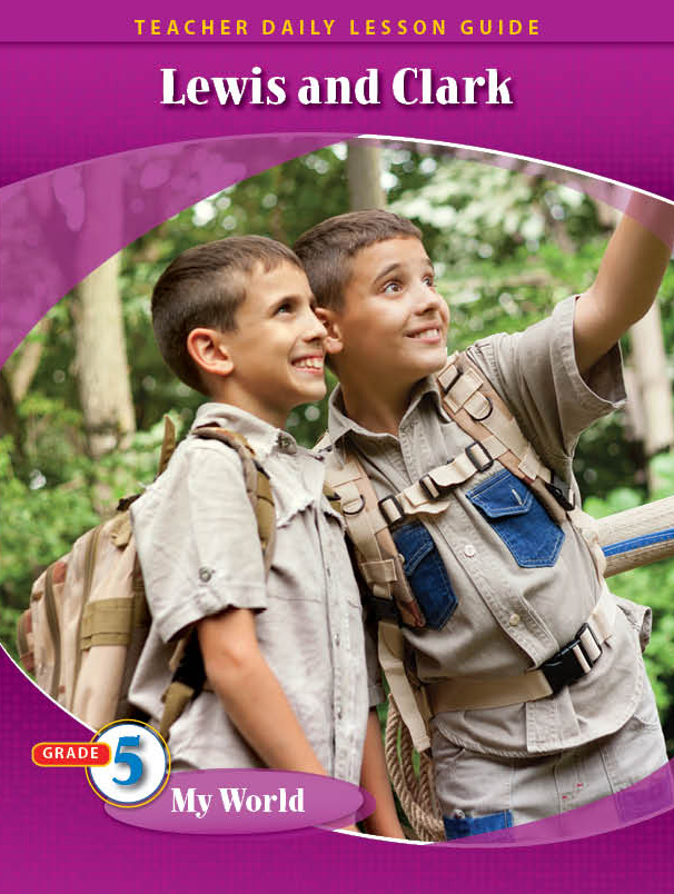 Pathways2.0 Grade 5 My World Unit: Lewis & Clark: Opening the American West Daily Lesson Guide + 5 Year License