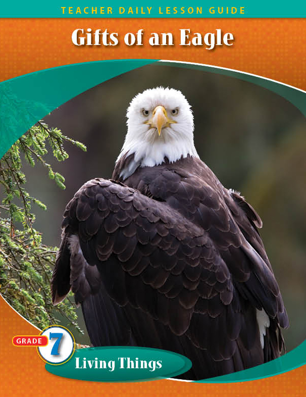 Pathways2.0 Grade 7 Living Things Unit: Gifts of an Eagle Daily Lesson Guide + 5 Year License