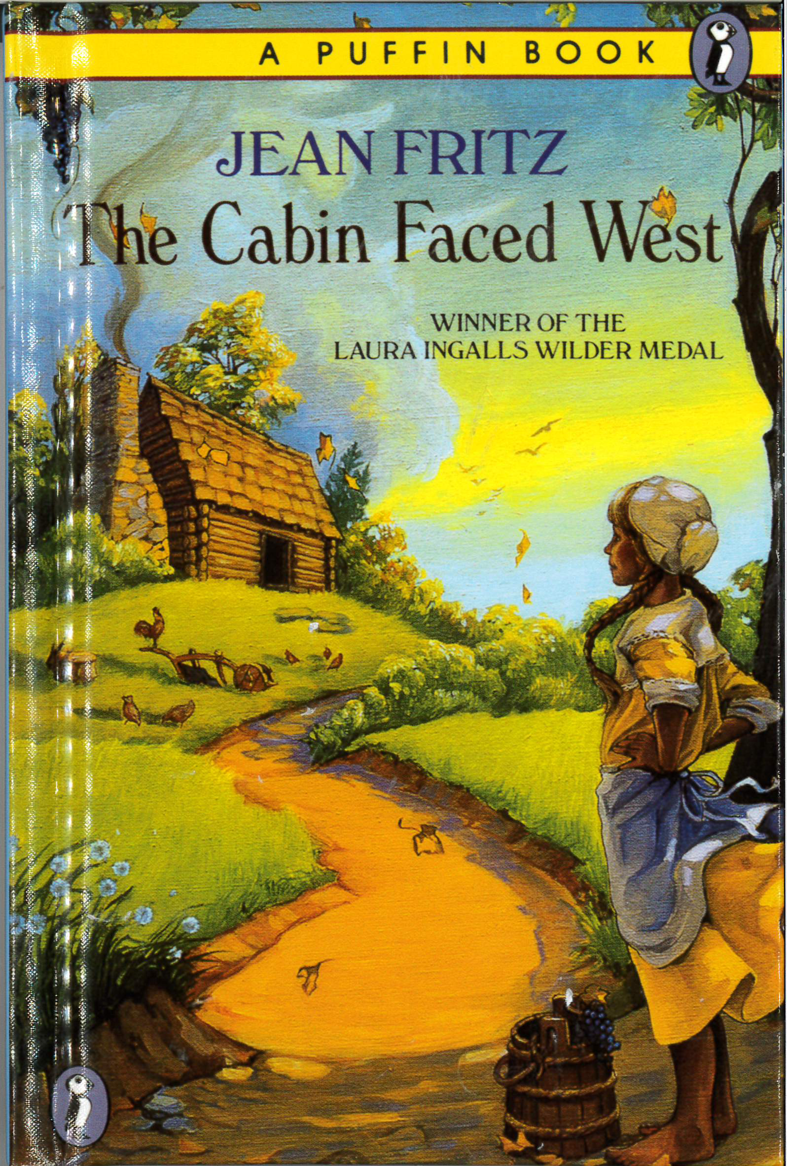 Pathways 2.0: Grade 4 The Cabin Faced West Tradebook