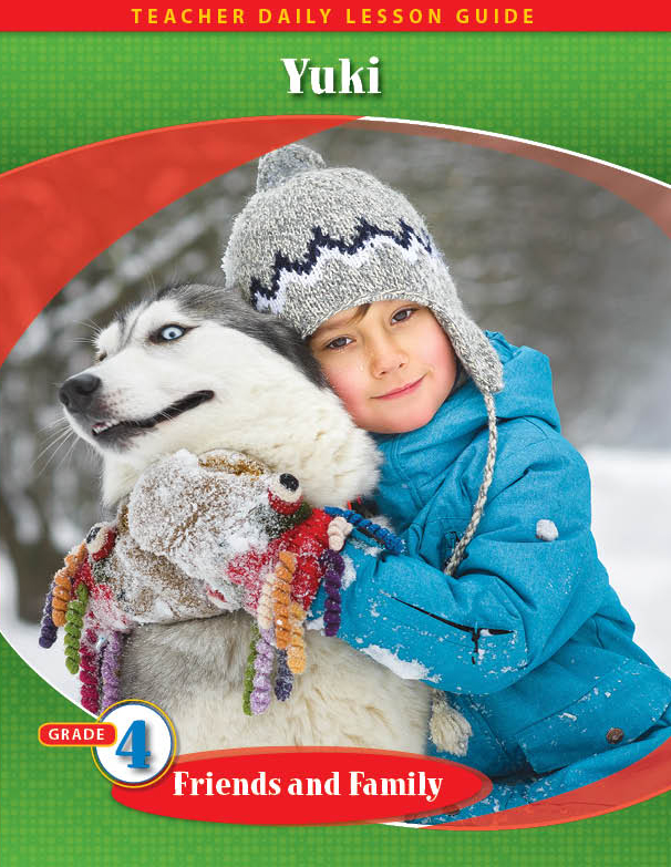 Pathways 2.0: Grade 4 Friends and Family Unit: Yuki: An Alaska Adventure Daily Lesson Guide + Teacher Resource 6 Year License