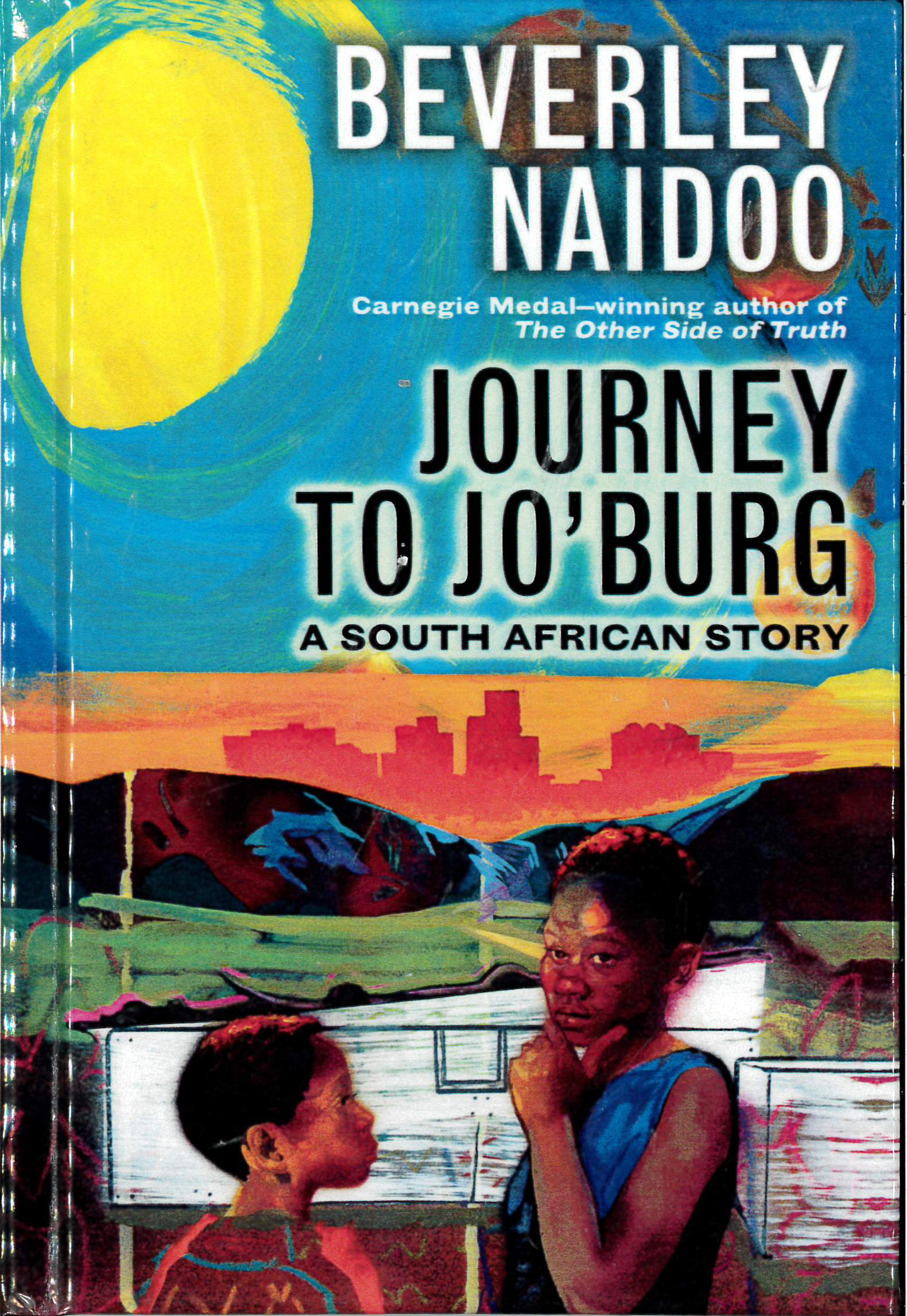Pathways 2.0: Grade 5 Journey to Jo'Burg: A South African Story Tradebook