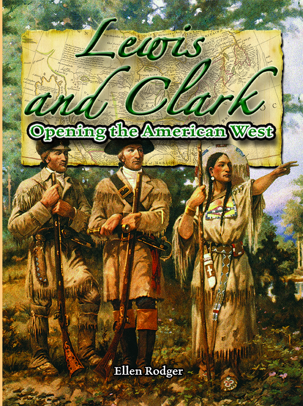 Pathways 2.0: Grade 5 Lewis and Clark: Opening the American West Tradebook