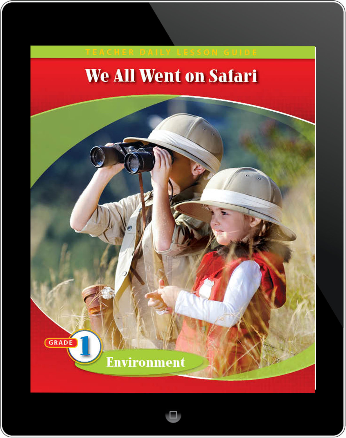 Pathways2.0 Grade 1 Environment Unit: We All Went on Safari: A Counting Journey through Tanzania Daily Lesson Guide 5 Year License