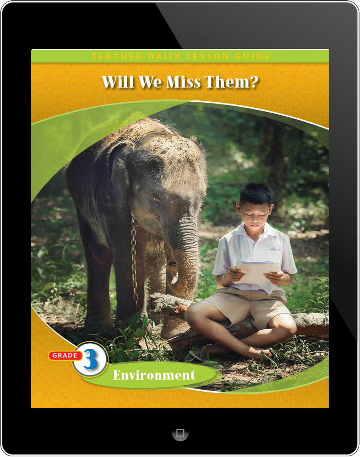 Pathways2.0 Grade 3 Environment Unit: Will We Miss Them? Endangered Species Daily Lesson Guide 5 Year License