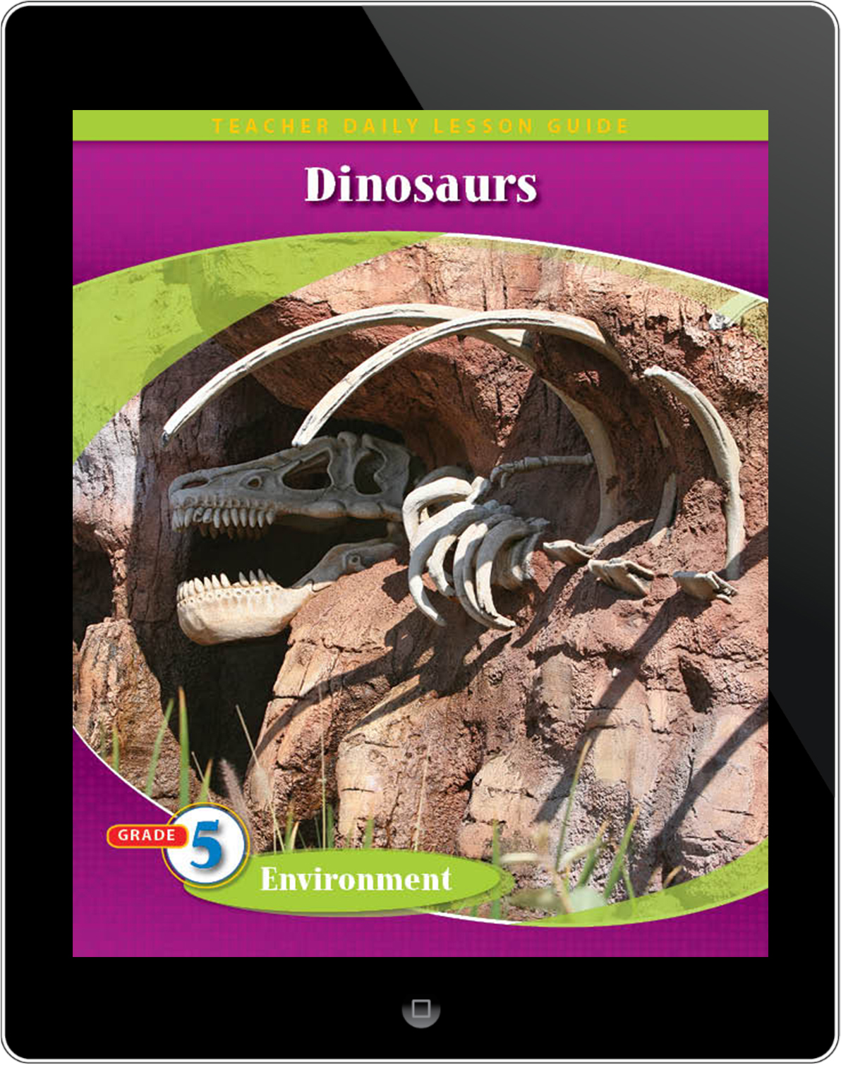 Pathways2.0 Grade 5 Environment Unit: Dinosaurs Daily Lesson Guide 5 Year License