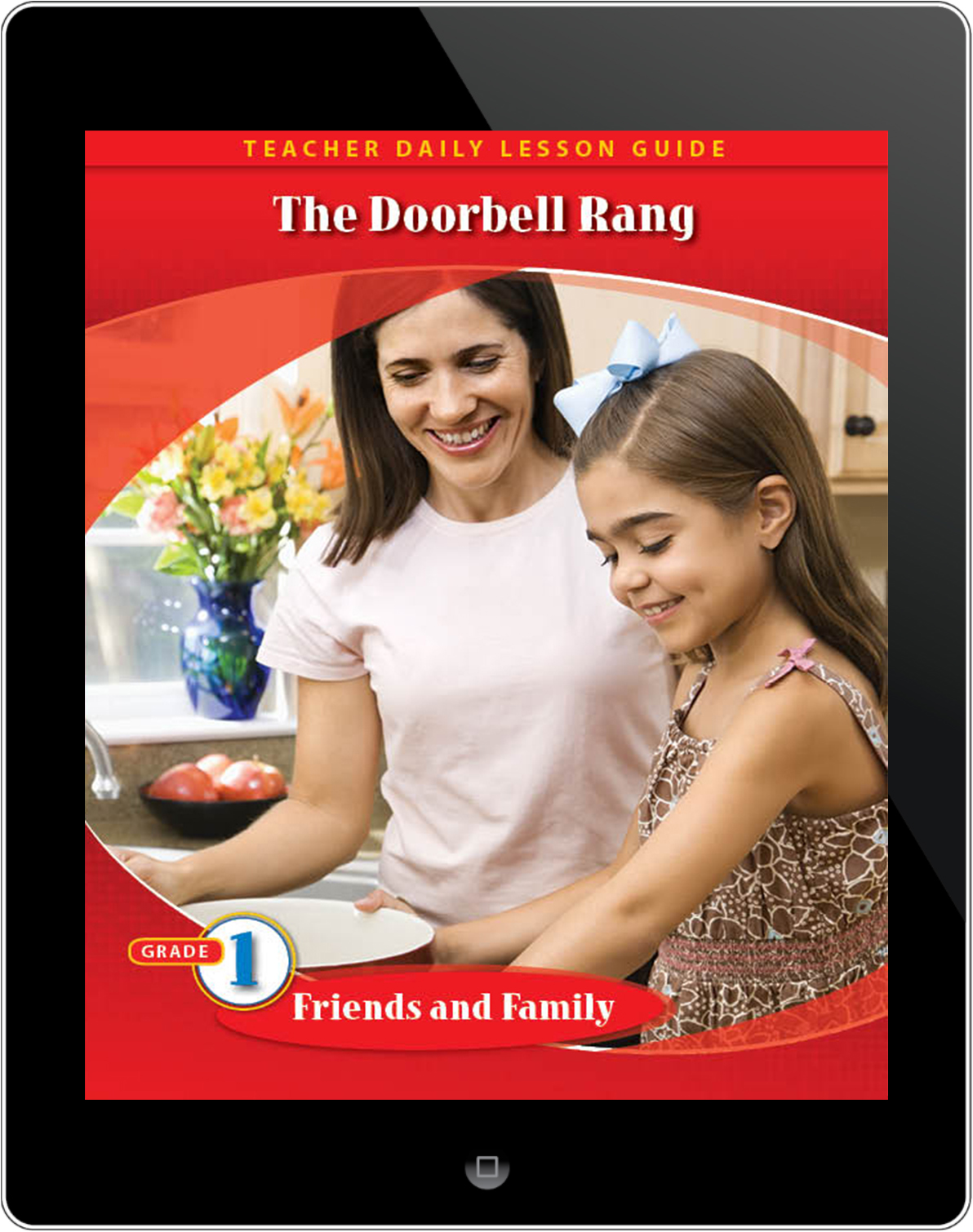 Pathways2.0 Grade 1 Friends and Family Unit: The Doorbell Rang Daily Lesson Guide 5 Year License