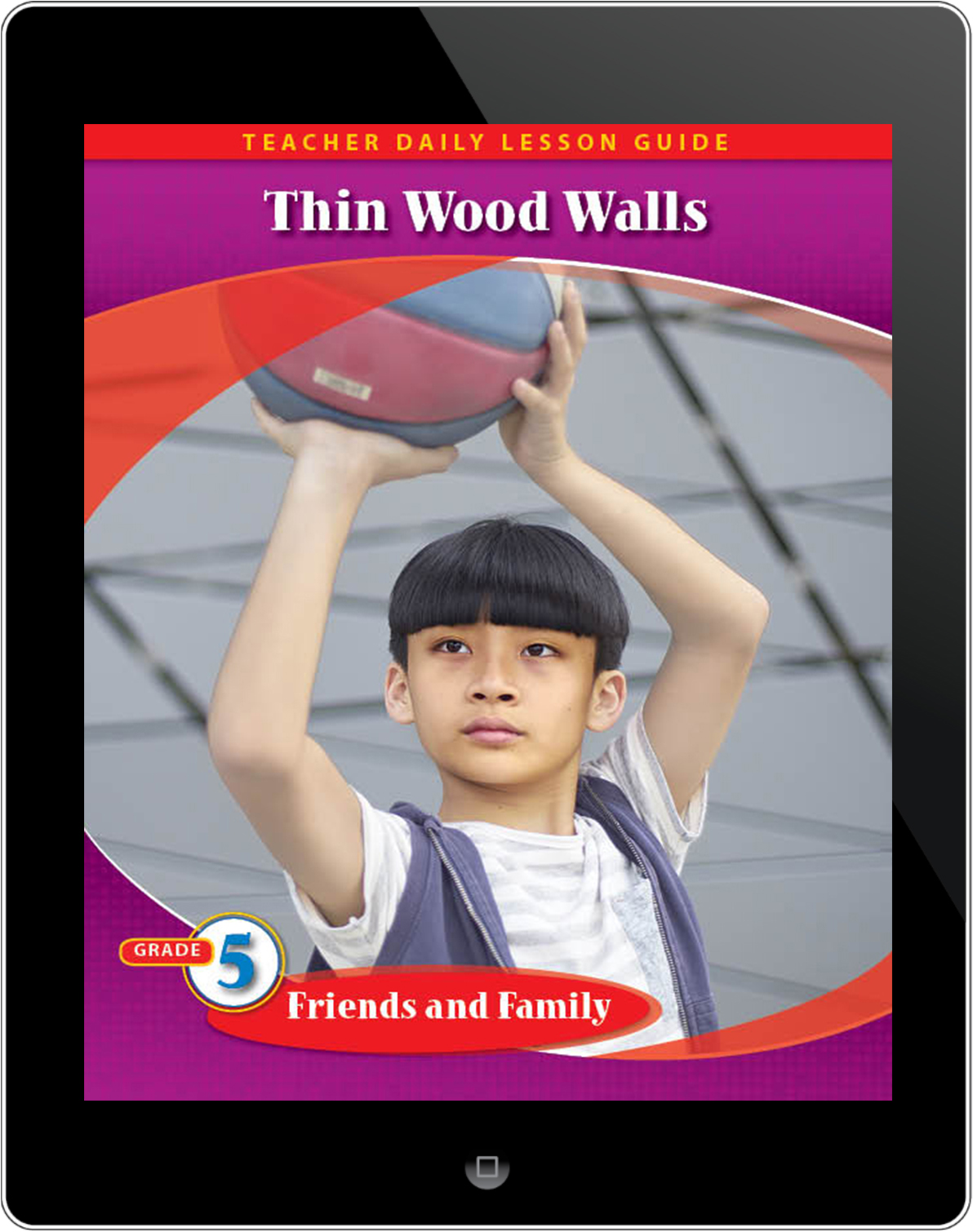 Pathways2.0 Grade 5 Friends and Family Unit: Thin Wood Walls Daily Lesson Guide 5 Year License