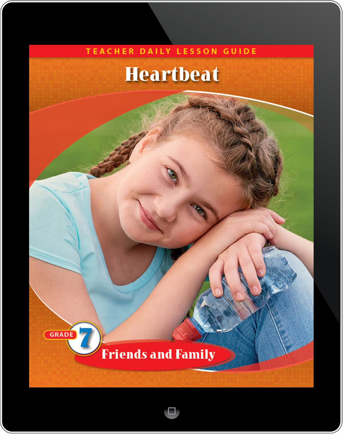 Pathways2.0 Grade 7 Friends and Family Unit: Heartbeat Daily Lesson Guide 5 Year License