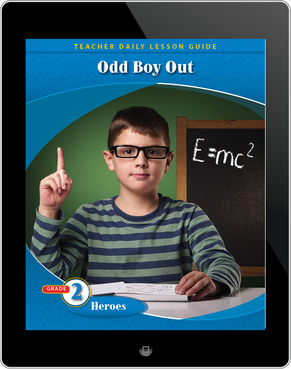 Pathways2.0 Grade 2 Heroes Unit: Odd Boy Out: Young Albert Einstein Daily Lesson Guide 5 Year License
