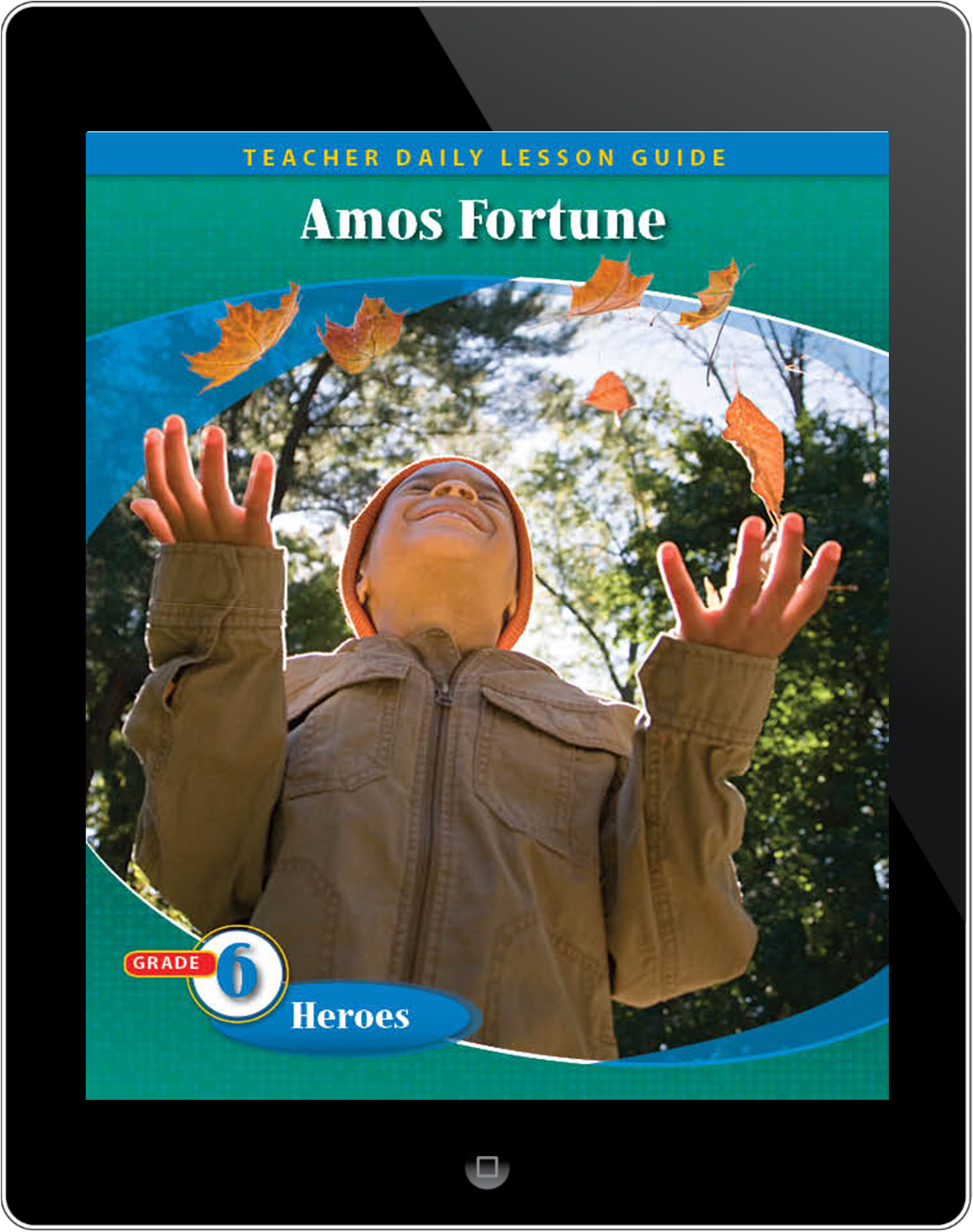 Pathways2.0 Grade 6 Heroes Unit: Amos Fortune: Free Man Daily Lesson Guide 5 Year License