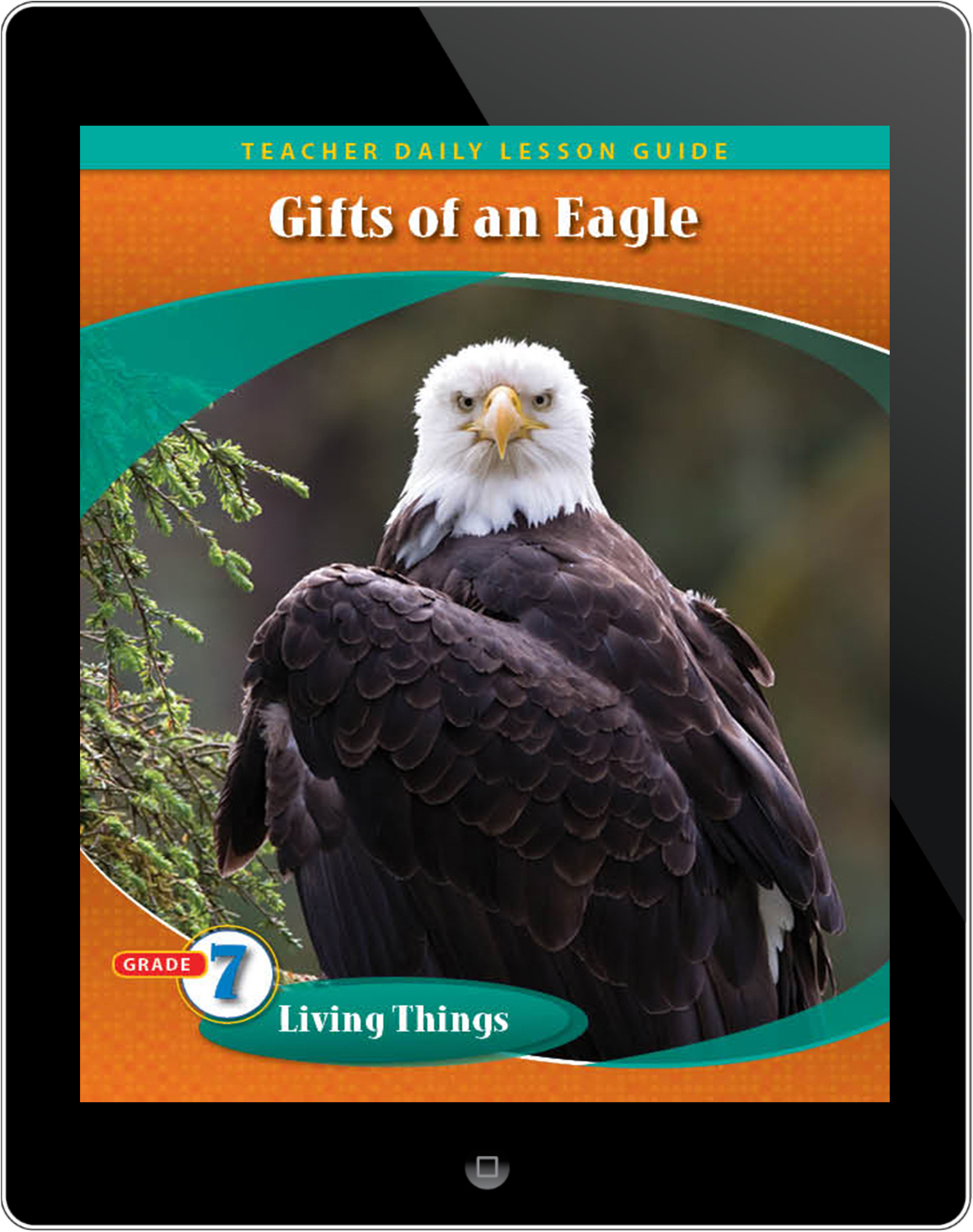 Pathways2.0 Grade 7 Living Things Unit: Gifts of an Eagle Daily Lesson Guide 5 Year License