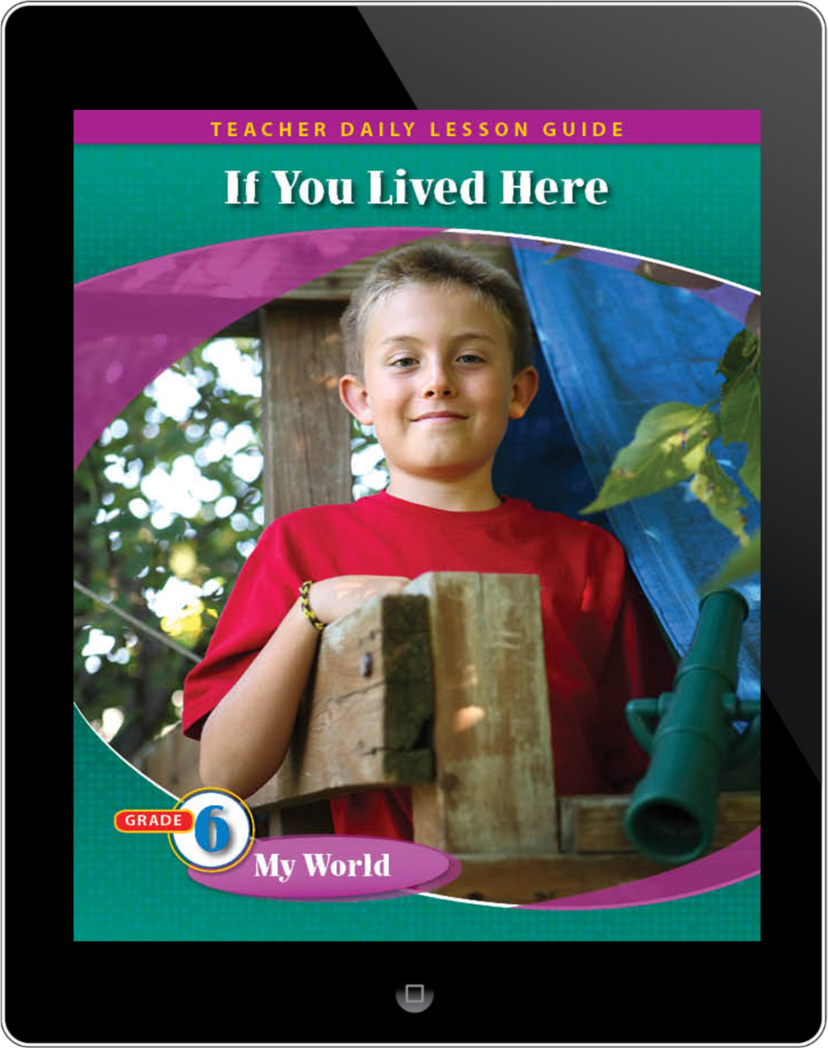 Pathways2.0 Grade 6 My World Unit: If You Lived Here: Houses of the World Daily Lesson Guide 5 Year License