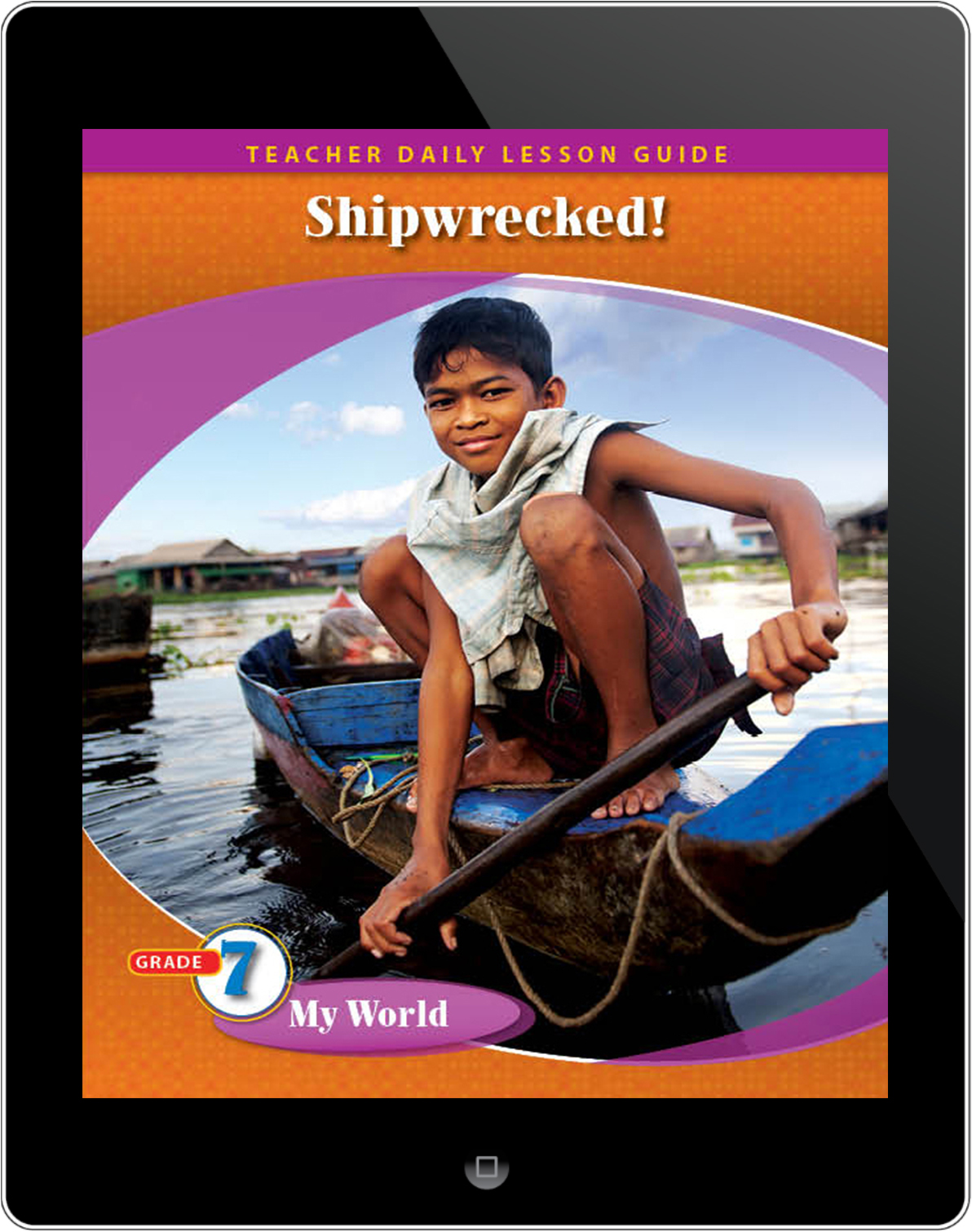 Pathways2.0 Grade 7 My World Unit: Shipwrecked: The True Adventures of a Japanese Boy Daily Lesson Guide 5 Year License
