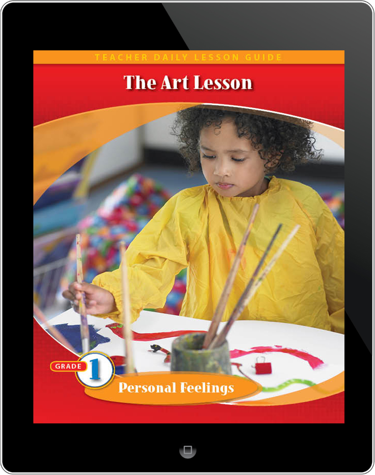 Pathways2.0 Grade 1 Personal Feelings Unit: The Art Lesson Daily Lesson Guide 5 Year License