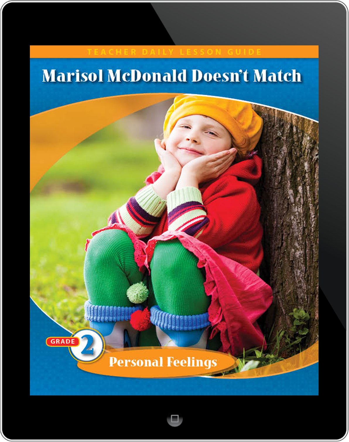 Pathways2.0 Grade 2 Personal Feelings Unit: Marisol McDonald Doesn't Match Daily Lesson Guide 5 Year License