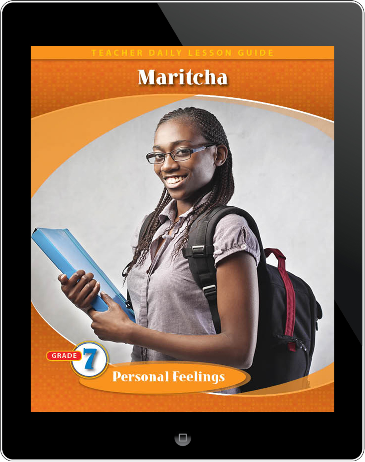 Pathways2.0 Grade 7 Personal Feelings Unit: Maritcha: A Nineteenth-Century American Girl Daily Lesson Guide 5 Year License