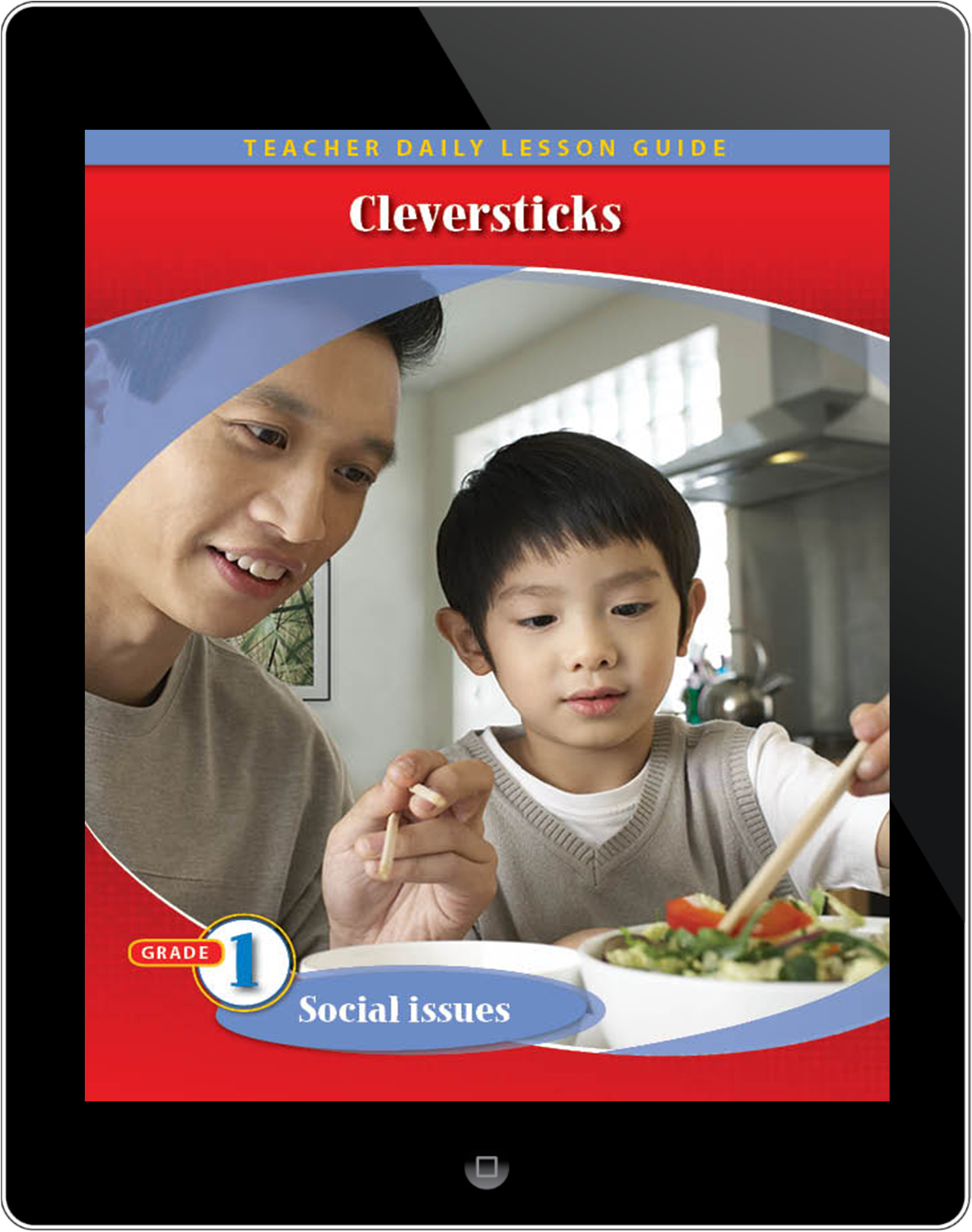 Pathways2.0 Grade 1 Social Issues Unit: Cleversticks Daily Lesson Guide 5 Year License
