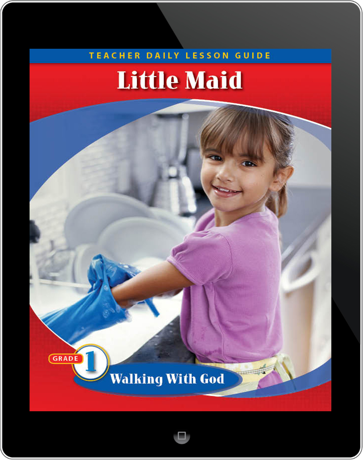 Pathways2.0 Grade 1 Walking with God Unit: Little Maid Daily Lesson Guide 5 Year License