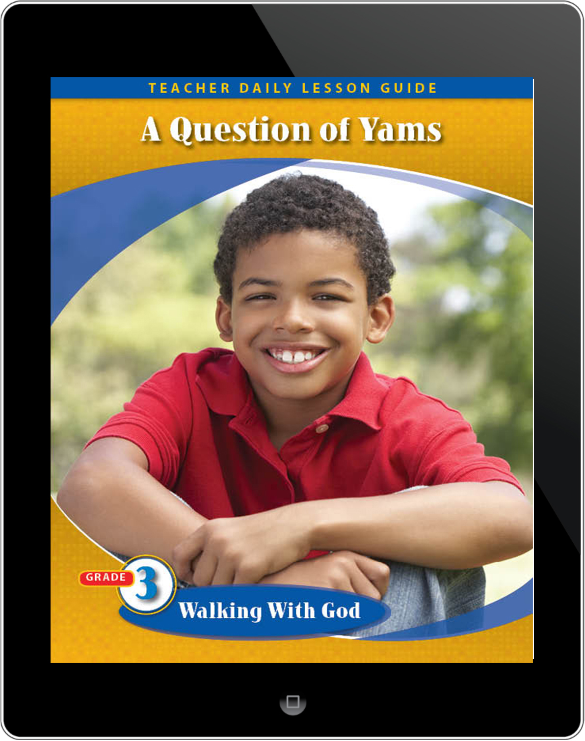 Pathways2.0 Grade 3 Walking with God Unit: A Question of Yams: A Missionary Story Based on True Events Lesson Guide 5 Year License