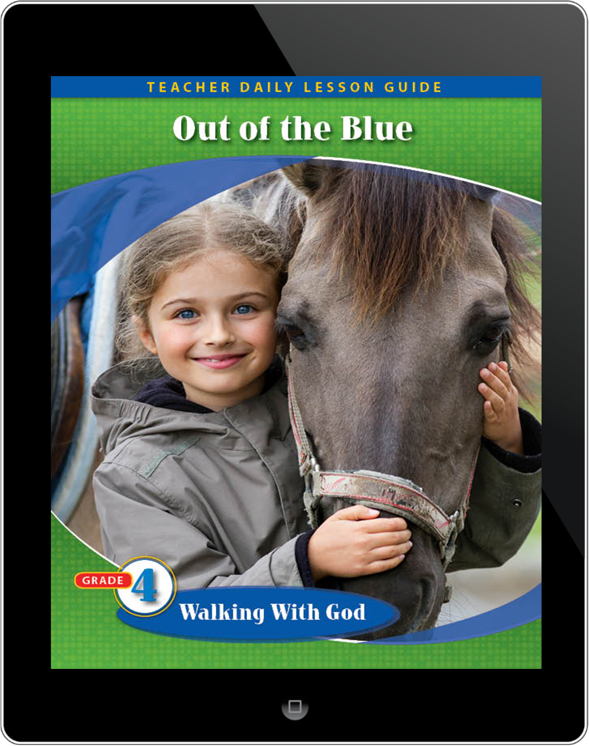 Pathways2.0 Grade 4 Walking with God Unit: Out of the Blue Daily Lesson Guide 5 Year License