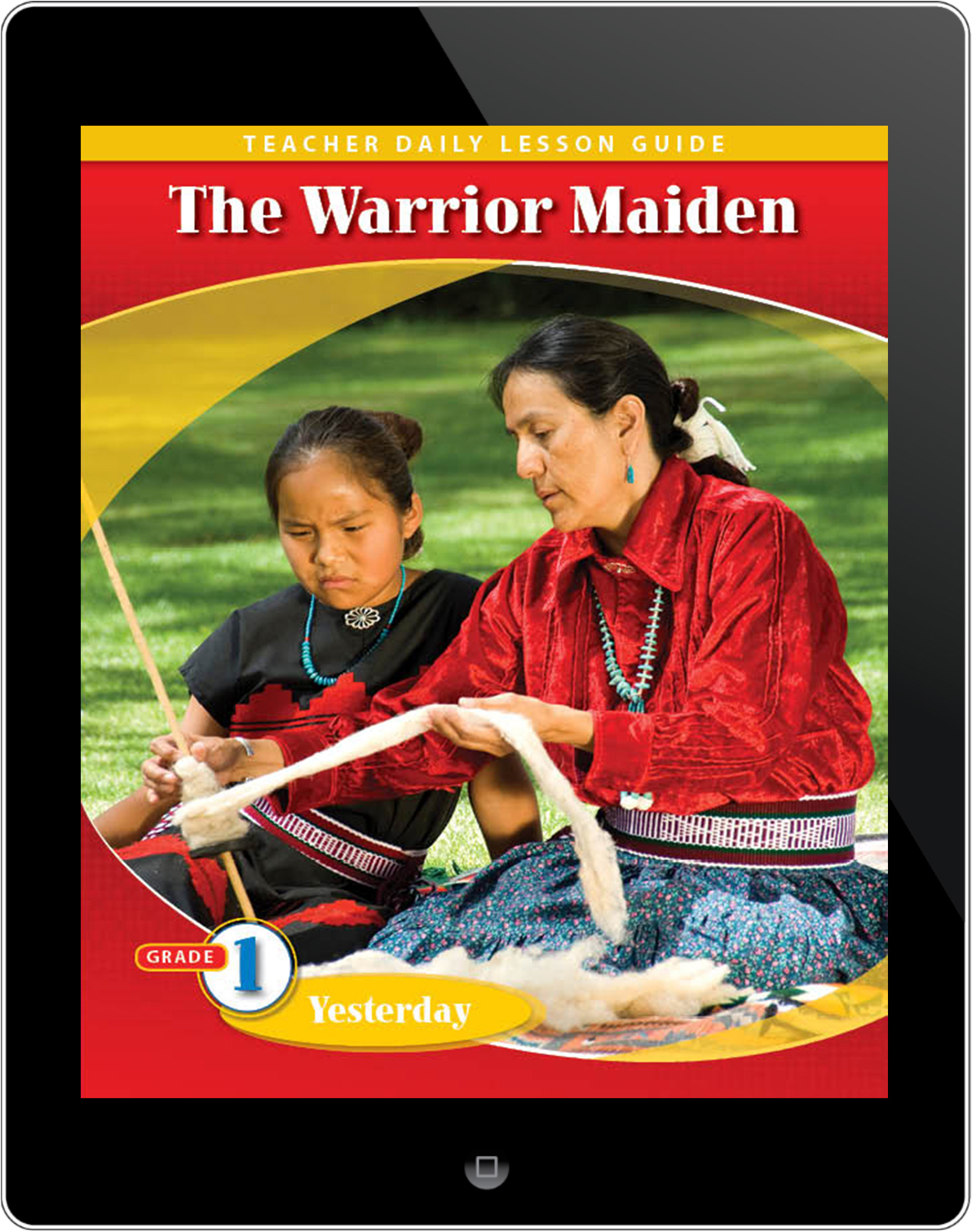Pathways2.0 Grade 1 Yesterday Unit: Warrior Maiden Daily Lesson Guide 5 Year License