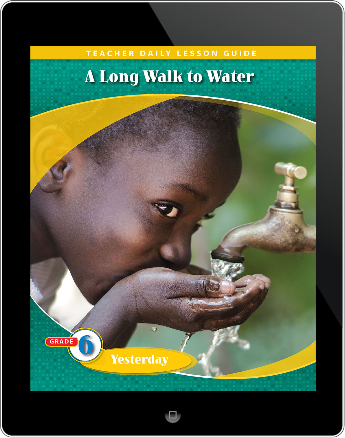Pathways2.0 Grade 6 Yesterday Unit: A Long Walk to Water Daily Lesson Guide 5 Year License
