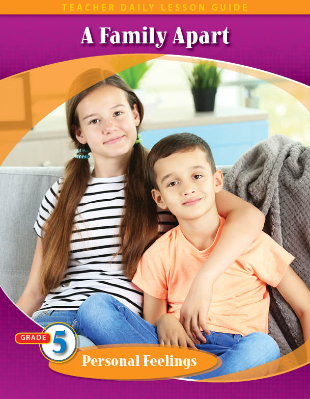 Pathways2.0 Grade 5 Personal Feelings Unit: A Family Apart Daily Lesson Guide + 5 Year License