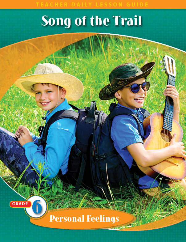 Pathways 2.0: Grade 6 Personal Feelings Unit: Songs of the Trail Daily Lesson Guide + Teacher Resource 6 Year License