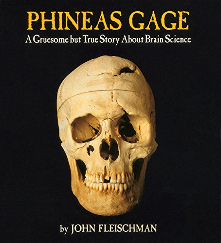 Pathways 2.0: Grade 8 Phineas Gage: A Gruesome but True Story About Brain Science Tradebook