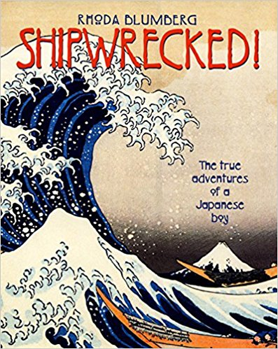 Pathways 2.0: Grade 7 Shipwrecked! The True Adventure of a Japanese Boy Tradebook