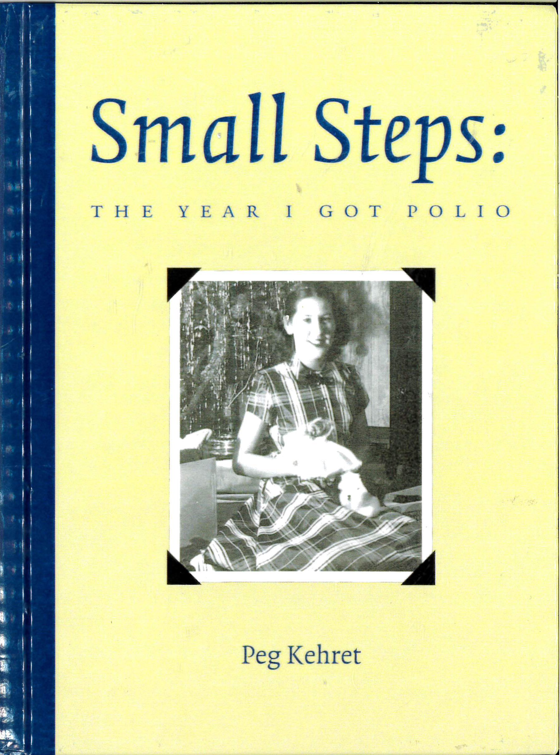 Pathways 2.0: Grade 5 Small Steps: The Year I Got Polio Tradebook