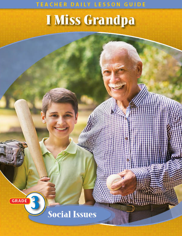 Pathways2.0 Grade 3 Social Issues Unit: I Miss Grandpa: A Story to Help Young Children Daily Lesson Guide + 5 Year License