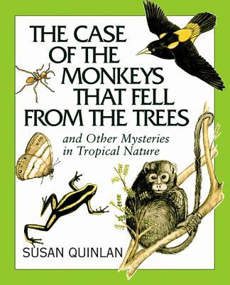 Pathways 2.0: Grade 8 The Case of the Monkeys that Fell From the Trees and Other Mysteries in Tropical Nature Tradebook