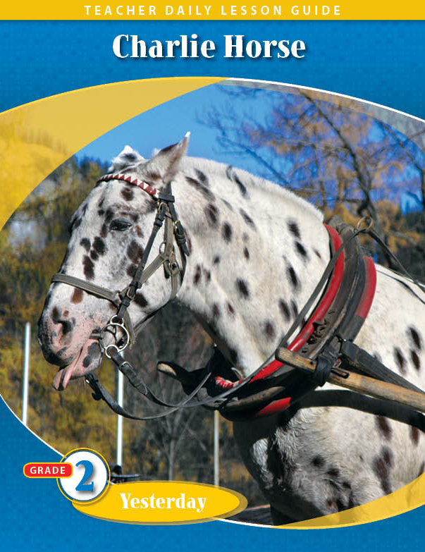 Pathways2.0 Grade 2 Yesterday Unit: Charlie Horse Daily Lesson Guide + 5 Year License